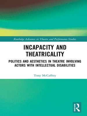 cover image of Incapacity and Theatricality