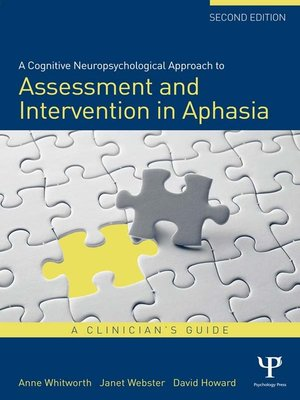 cover image of A Cognitive Neuropsychological Approach to Assessment and Intervention in Aphasia