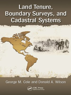 cover image of Land Tenure, Boundary Surveys, and Cadastral Systems