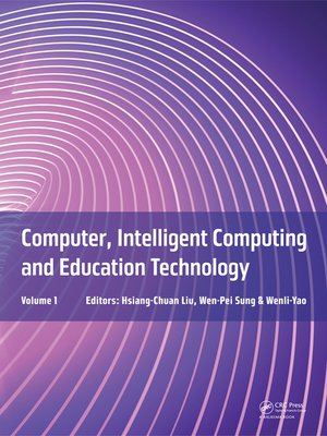 cover image of Computer, Intelligent Computing and Education Technology