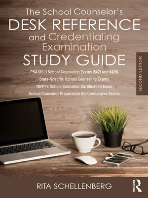 cover image of The School Counselor's Desk Reference and Credentialing Examination Study Guide