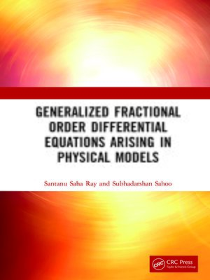 cover image of Generalized Fractional Order Differential Equations Arising in Physical Models