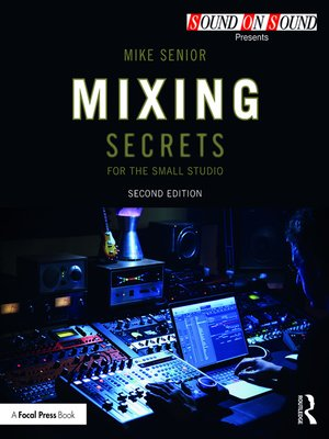cover image of Mixing Secrets for  the Small Studio