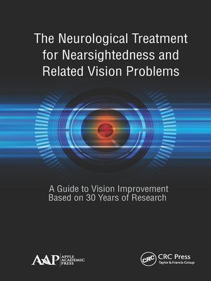cover image of The Neurological Treatment for Nearsightedness and Related Vision Problems