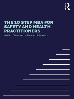 cover image of The 10 Step MBA for Safety and Health Practitioners