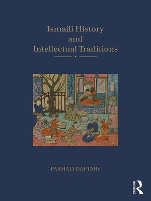 cover image of Ismaili History and Intellectual Traditions