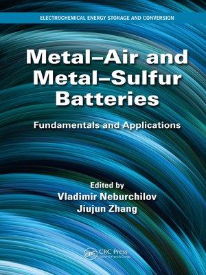 cover image of Metal-Air and Metal-Sulfur Batteries