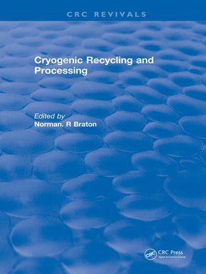 cover image of Cryogenic Recycling and Processing