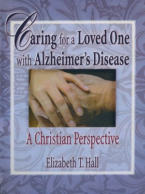 cover image of Caring for a Loved One with Alzheimer's Disease
