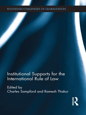 cover image of Institutional Supports for the International Rule of Law