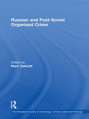 cover image of Russian and Post-Soviet Organized Crime