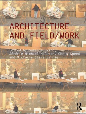 cover image of Architecture and Field/Work