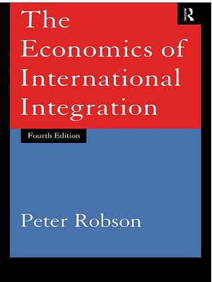 cover image of The Economics of International Integration