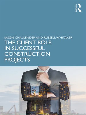 cover image of The Client Role in Successful Construction Projects