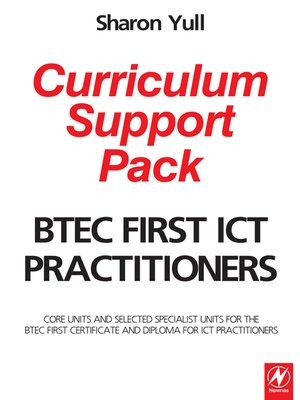 cover image of BTEC First ICT Practitioners Curriculum Support Pack