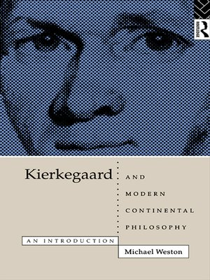 cover image of Kierkegaard and Modern Continental Philosophy