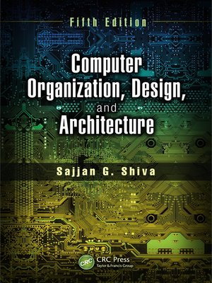 cover image of Computer Organization, Design, and Architecture