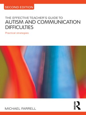 cover image of The Effective Teacher's Guide to Autism and Communication Difficulties