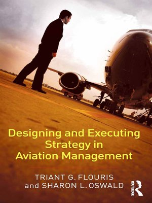 cover image of Designing and Executing Strategy in Aviation Management