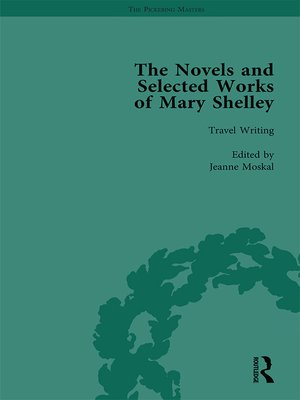 cover image of The Novels and Selected Works of Mary Shelley Vol 8