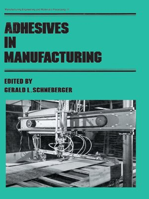 cover image of Adhesives in Manufacturing