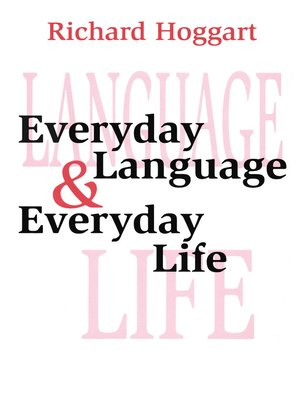 cover image of Everyday Language and Everyday Life
