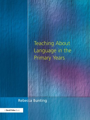 cover image of Teaching About Language in the Primary Years