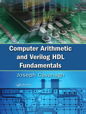 cover image of Computer Arithmetic and Verilog HDL Fundamentals