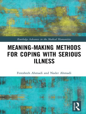 cover image of Meaning-making Methods for Coping with Serious Illness