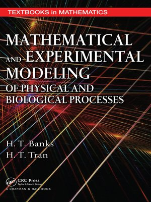 cover image of Mathematical and Experimental Modeling of Physical and Biological Processes