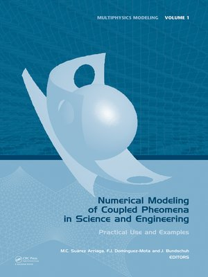 cover image of Numerical Modeling of Coupled Phenomena in Science and Engineering