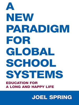 cover image of A New Paradigm for Global School Systems