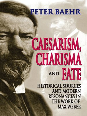cover image of Caesarism, Charisma and Fate