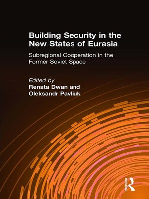 cover image of Building Security in the New States of Eurasia
