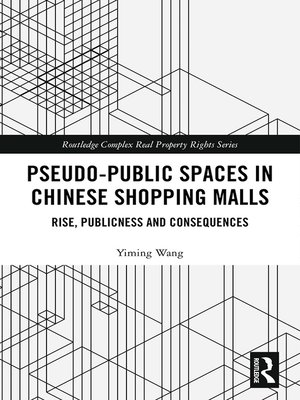 cover image of Pseudo-Public Spaces in Chinese Shopping Malls