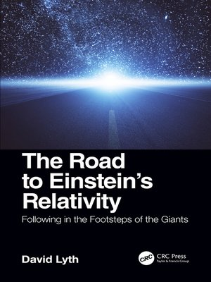 cover image of The Road to Einstein's Relativity