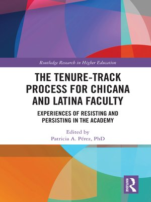 cover image of The Tenure-Track Process for Chicana and Latina Faculty