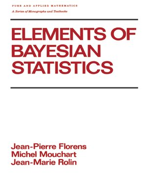 cover image of Elements of Bayesian Statistics