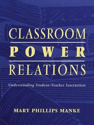 cover image of Classroom Power Relations