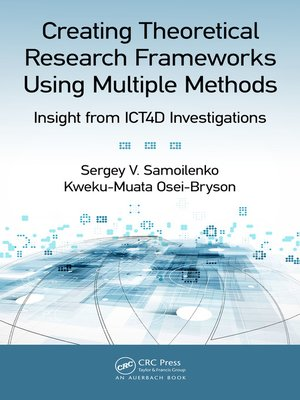 cover image of Creating Theoretical Research Frameworks using Multiple Methods