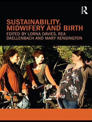 cover image of Sustainability, Midwifery and Birth