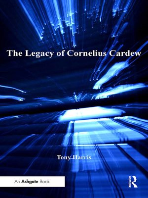 cover image of The Legacy of Cornelius Cardew