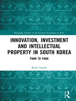 cover image of Innovation, Investment and Intellectual Property in South Korea