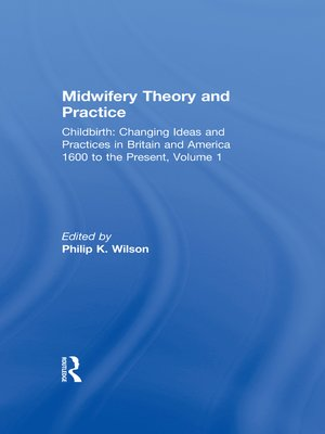 cover image of Midwifery Theory and Practice