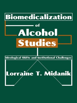 cover image of Biomedicalization of Alcohol Studies