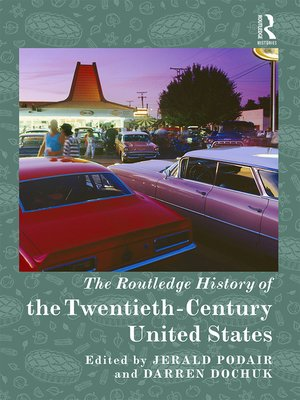 cover image of The Routledge History of Twentieth-Century United States