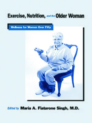 cover image of Exercise, Nutrition and the Older Woman