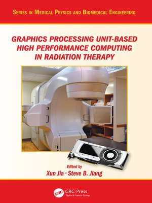 cover image of Graphics Processing Unit-Based High Performance Computing in Radiation Therapy