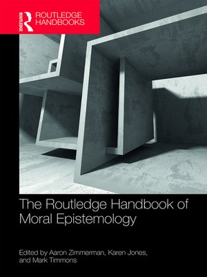 cover image of The Routledge Handbook of Moral Epistemology