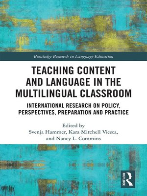 cover image of Teaching Content and Language in the Multilingual Classroom